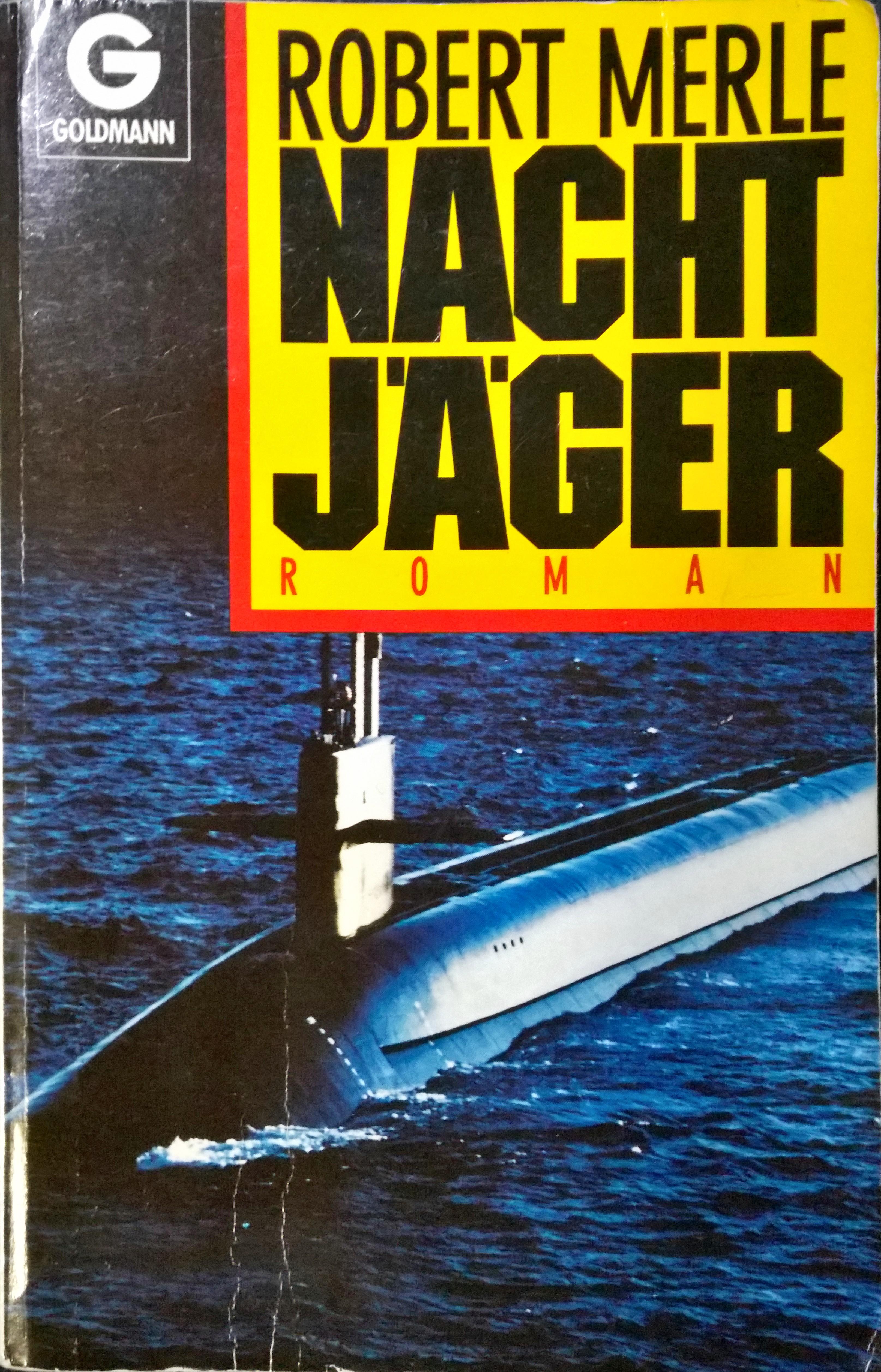 Robert Merle - Nachtjäger - Goldmann Verlag 1989 - ISBN-10: 3442092426
